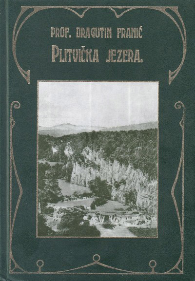 Slika 12. Naslovnica knjige Plitvička jezera i njihova okolica